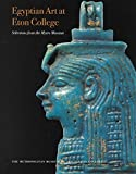 Front cover for the book Egyptian Art at Eton College : Selections from the Myers Museum by Stephen Spurr