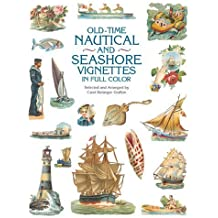 Old-Time Nautical and Seashore Vignettes in Full Color (Dover Pictorial Archive) by Carol Belanger Grafton (2001-06-15)