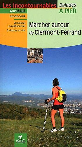 Marcher autour de Clermont-Ferrand par Chamina