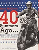 Steve McQueen 40 Summers Ago....Hollywood Behind the Iron Curtain (Cycleman Books)