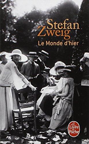 Le monde d'hier : Souvenirs d'un européen par Stefan Zweig