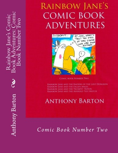 Rainbow Jane's Comic Book Adventures: Comic Book Two: Comic Book Number Two: Volume 2
