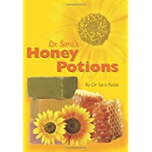 Dr Sara's Honey Potions