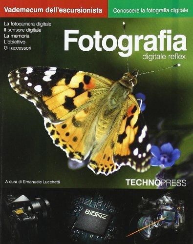 Fotografia digitale. reflex. vademecum