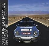 Autour du monde en Porsche entre père et fils