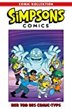 Simpsons Comic-Kollektion: Bd. 24: Der Tod des Comic-Typs