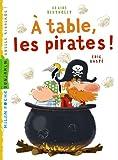 A table les pirates (Milan benjamin) (French Edition)