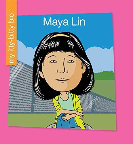 Maya Lin (My Early Library: My Itty-Bitty Bio) (English Edition)