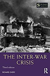 The Inter-War Crisis (Seminar Studies) by Richard Overy (2016-07-29)