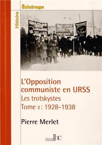 L'opposition communiste en URSS - les trotskystes 1928-1938 tome 2 par Pierre-Miguel Merlet