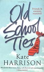 Old School Ties by Kate Harrison (2003-09-04)