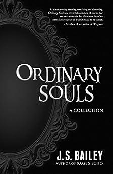 Ordinary Souls by [Bailey, J. S.]