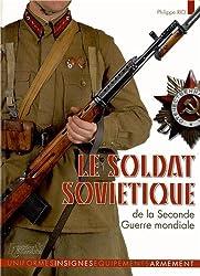 Le soldat soviétique 1941-1945