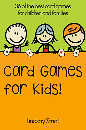 Card Games for Kids: 36 of the B...