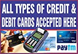 #7: MAHALAXMI Art All Types of Credit & Debit Cards Accepted HERE Sticker Poster Poster Print on 13x19 inches, Multicolor