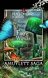 Gone With The Fairy Winds (The Amuylett Saga)