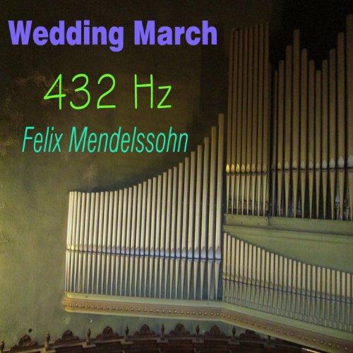 Mendelssohn Wedding March 432 Hz Amazones Tienda MP3