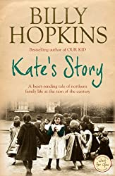 Kate's Story (The Hopkins Family Saga, Book 2): A heartrending tale of northern family life