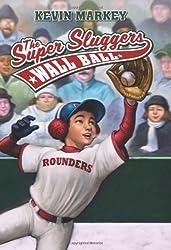 Wall Ball (Super Sluggers) by Kevin Markey (2010-03-02)