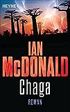 Chaga oder das Ufer der Evolution: Die Chaga-Saga, Band 1 - Roman
