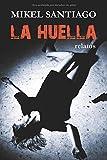 La Huella: Relatos