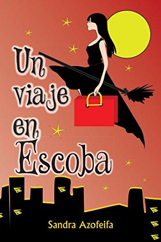 Un Viaje En Escoba por Sandra Azofeifa