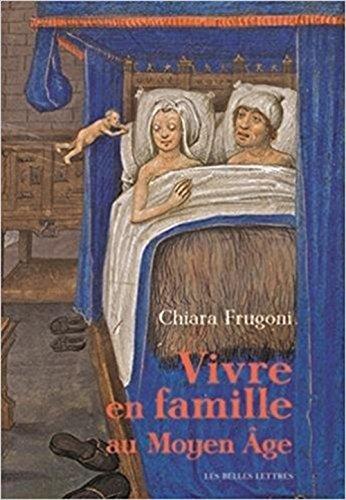 Vivre En Famille Au Moyen Age par Chiara Frugoni