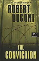 The Conviction (Thorndike Press Large Print Thriller) by Robert Dugoni (2012-11-09)