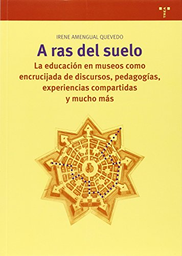 A Ras Del Suelo (Biblioteconomía y Administración cultural) por Irene Amengual Quevedo