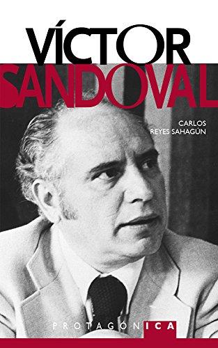 VÍCTOR SANDOVAL (PROTAGÓNICA) por Carlos Reyes Sahagún