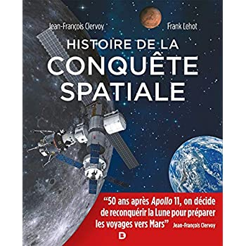 Histoire de la Conquete Spatiale - Les 50 ans d'Apollo