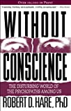 Image de Without Conscience: The Disturbing World of the Psychopaths Among Us