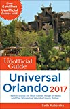 The Unofficial Guide to Universal Orlando 2017 (The Unofficial Guides) (English Edition)