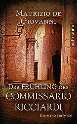 Der Frühling des Commissario Ricciardi: Kriminalroman (Commissario-Ricciardi-Serie)