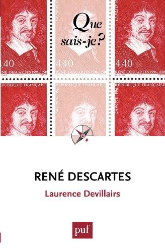 Lire en ligne René Descartes: « Que sais-je ? » n° 3967 pdf, epub ebook