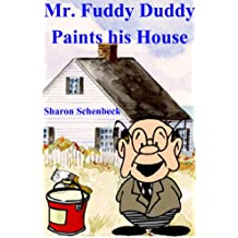 Mr. Fuddy Duddy Paints his House: A 'Light' Lesson (English Edition)