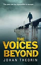 The Voices Beyond: (Oland Quartet Series 4) by Johan Theorin (2016-03-10)