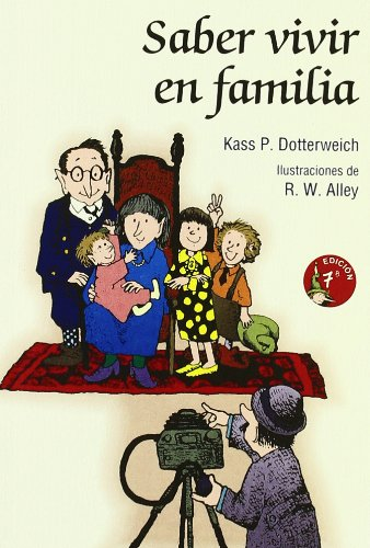 Saber vivir en familia (Minilibros Autoayuda) por Kass Perry Dotterweich