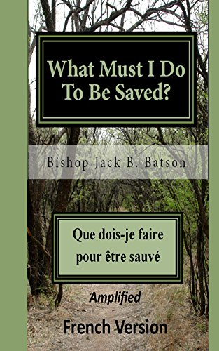 What Must I Do To Be Saved? - French