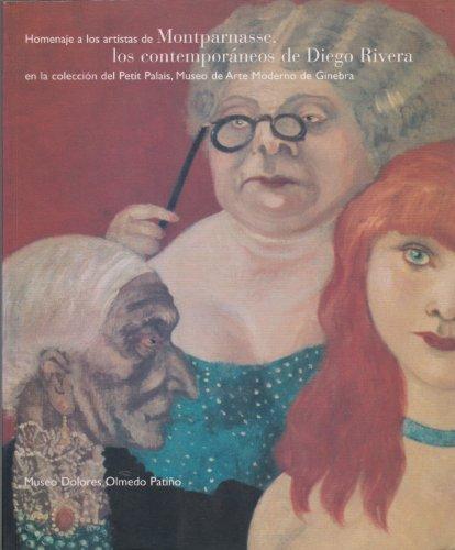 Homenaje a los artistas de Montparnasse, los contemporaneos de Diego Rivera: En la coleccion del Petit Palais, Museo de Arte Moderno de Ginebra (Spanish Edition) Pdf - ePub - Audiolivre Telecharger