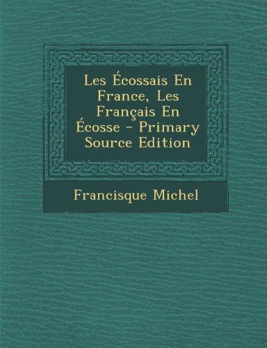Les Ecossais En France, Les Francais En Ecosse