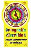 Ortografía divertida 1 (Castellano - A Partir De 8 Años - Libros Didácticos - Ortografía Divertida)