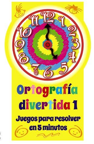 Portada del libro Ortografía divertida 1 (Castellano - A Partir De 8 Años - Libros Didácticos - Ortografía Divertida)