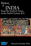 History of India from the Earliest Times to the Sixth Century B.C. (English Edition)
