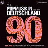 Pop in Deutschland-90er-Techno,Grunge,Hiphop
