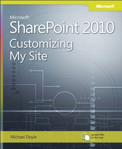 2010 Customizing My Site: Customizing My Site (Business Skills) (English Edition) ()