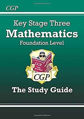 KS3 Maths Study Guide - Foundation (CGP KS3 Maths) from Coordination Group Publications Ltd (CGP)