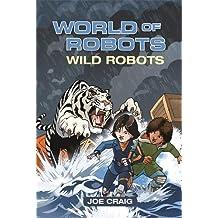 Reading Planet KS2 - World of Robots: Wild Bots - Level 2: Mercury/Brown band (Rising Stars Reading Planet)