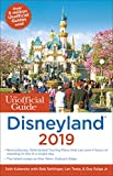 Unofficial Guide to Disneyland 2019 (The Unofficial Guides) [Idioma Inglés]