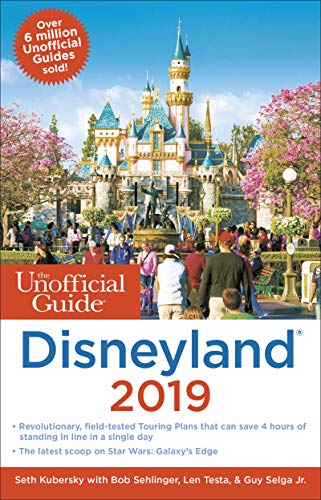 Unofficial Guide to Disneyland 2019 (Unofficial Guides)